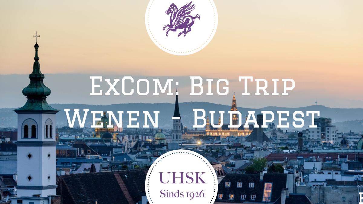 CANCELED /// UHSK ExCom: Big Trip Vienna Budapest