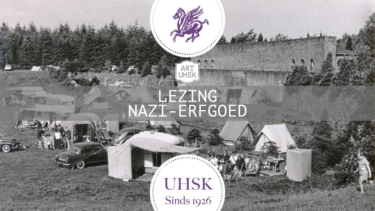 UHSK + Art: Lezing Nazi-Erfgoed