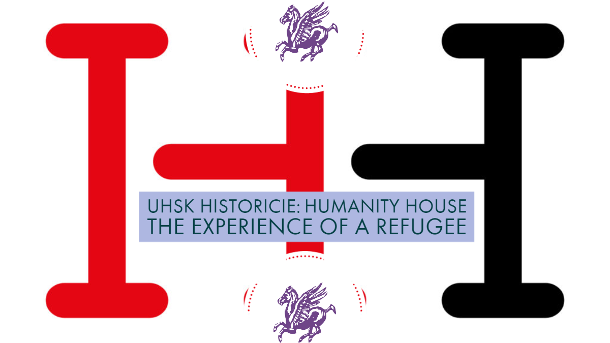 CANCELED /// UHSK HistoriCie: Humanity House, the experience of a refugee
