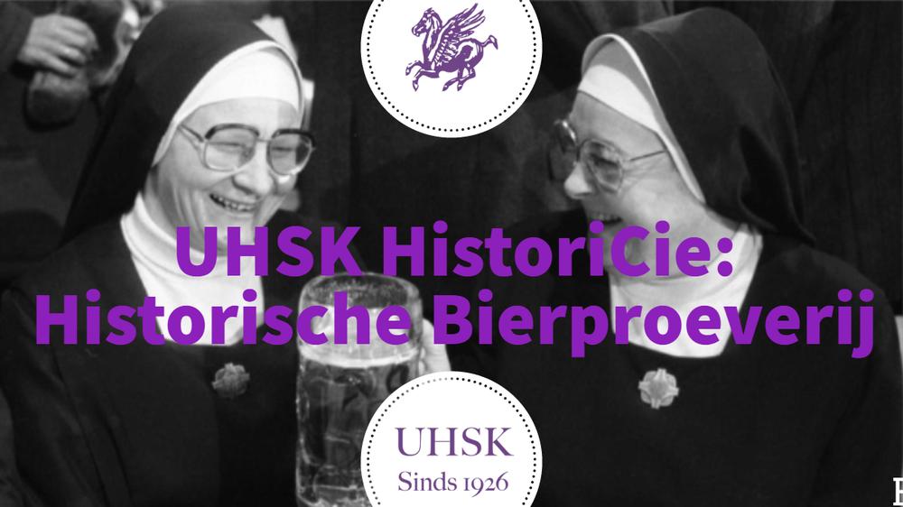 UHSK HistoriCie: Historische Bierproeverij
