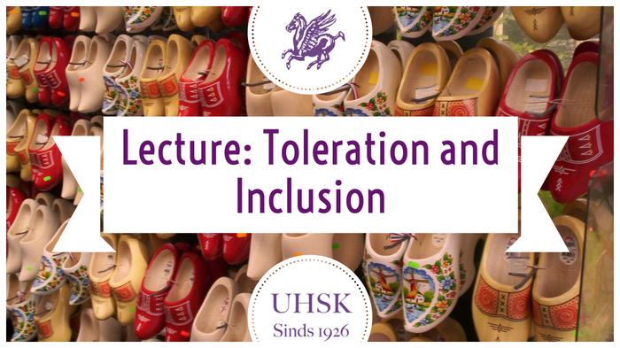 """Lecture """"Toleration and Inclusion"""""""