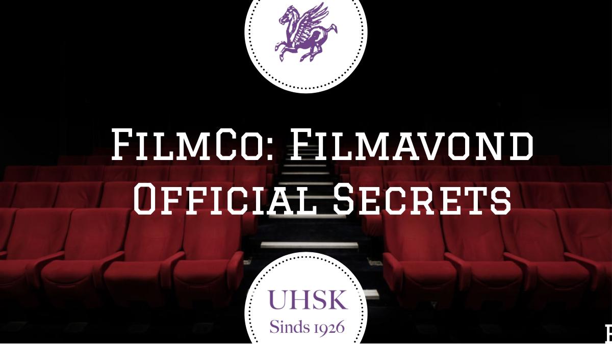 UHSK FilmCo: Filmavond Official Secrets