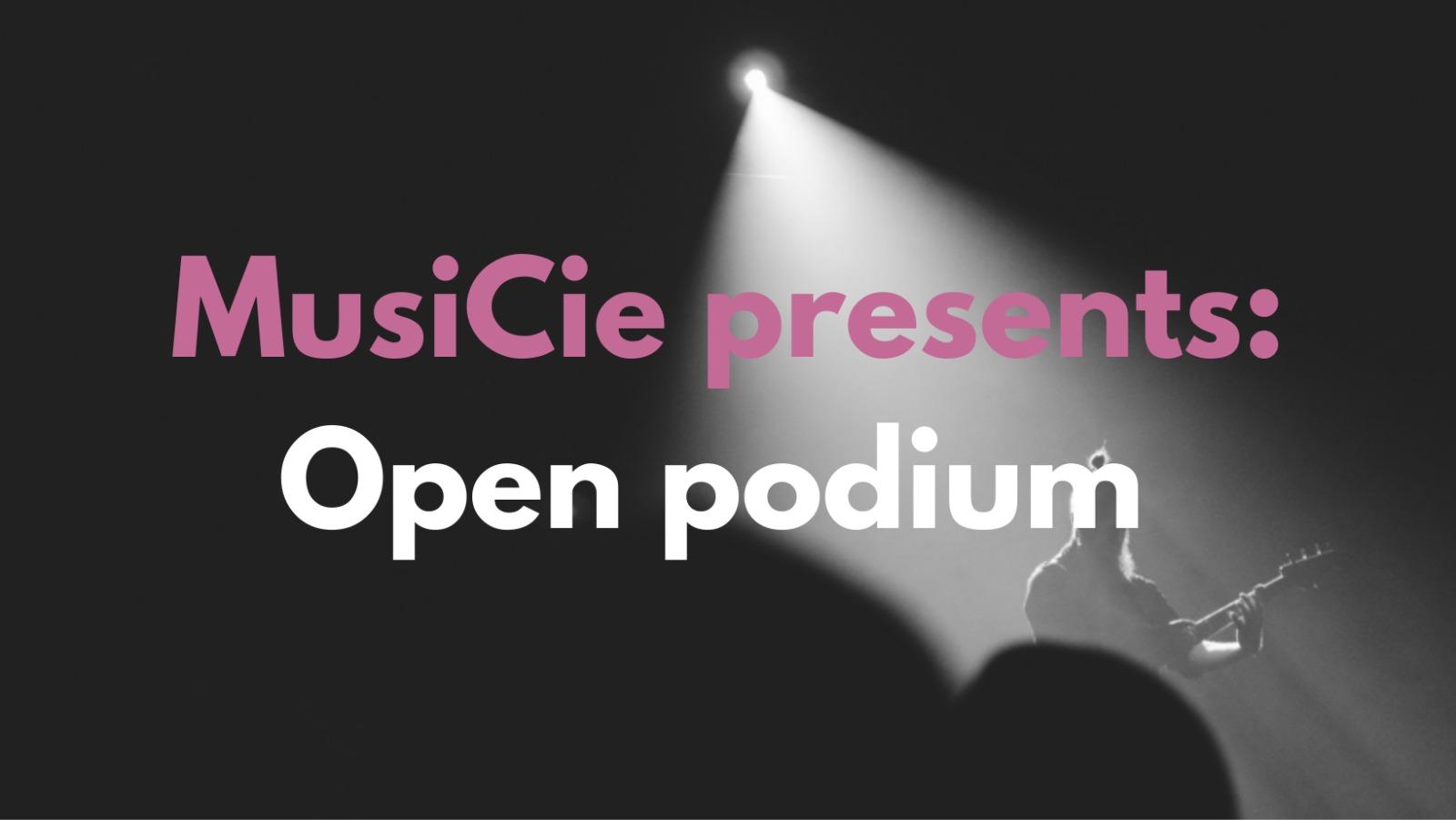 MusiCie: Open Podium